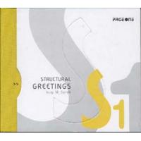 STRUCTURAL GREETINGS (INCLUDES 1 CD)