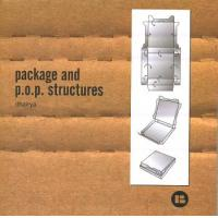 PACKAGE AND P.O.P STRUCTURES