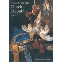 THE ART OF THE DUTCH REPUBLIC