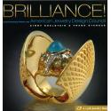 BRILLIANCE!:MASTERPIECES FROM THE AMERICAN JEWELRY DESIGN COUNCIL