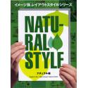 NATURAL STYLE - ORGANIC & ECO / GIRLY & SWEET / NATURE & EARTH